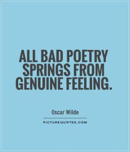 all-bad-poetry-springs-from-genuine-feeling-quote-1